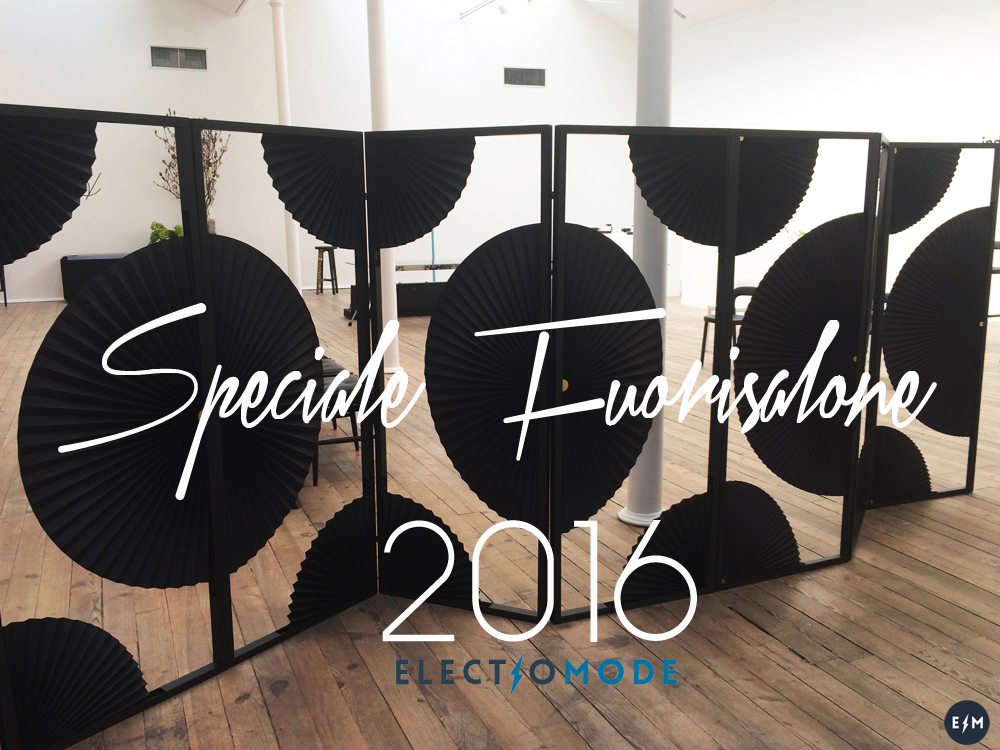 speciale-fuorisalone-2016_electromode