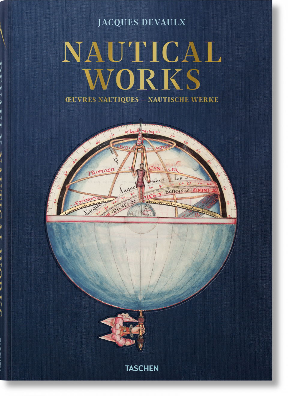 Jacques Devaulx - Nautical Works. Riproduzione in formato XL completa di miniature dell'enciclopedia per marinai di Devaulx, pubblicata per la prima volta nel 1583. Il paradiso delle carte nautiche - ed. Taschen - 85€ - Guida ai Regali di Natale 2018