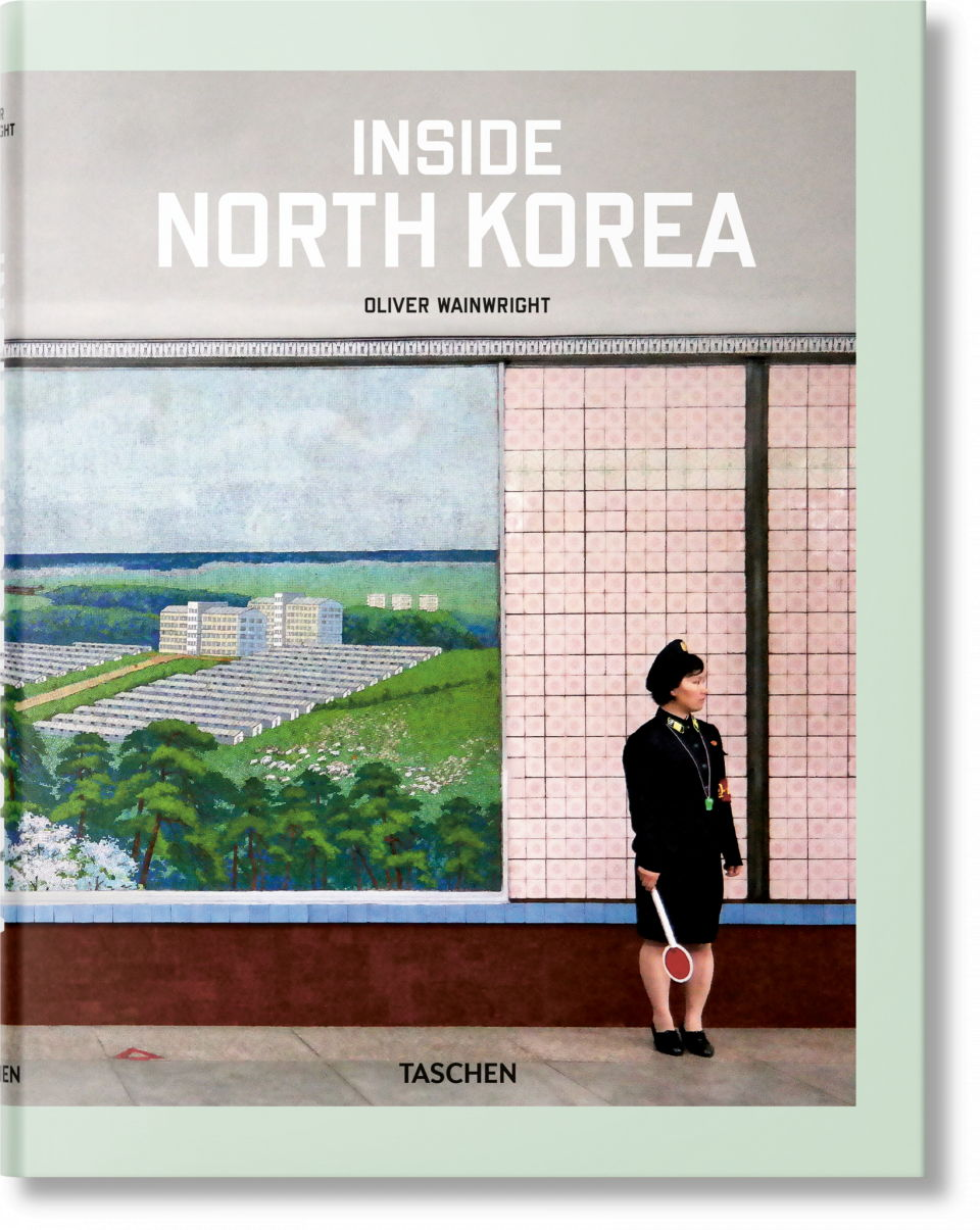 Oliver Wainwright - Inside North Korea - ed. Taschen - Guida ai Regali di Natale 2018